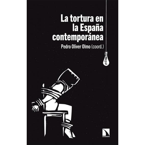 Tortura en la Espa—a Contemporanea,la