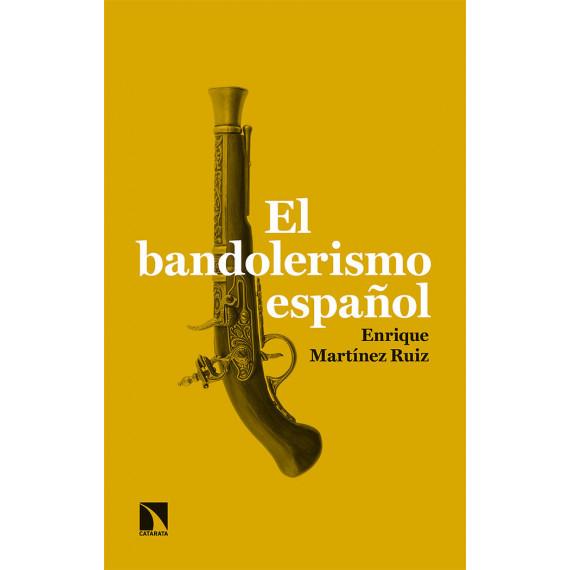 Bandolerismo Espa—ol,el