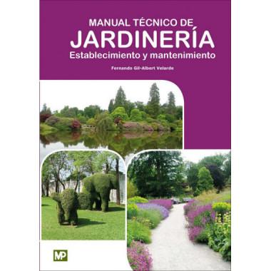 Manual Tecnico de Jardineria Establecimiento y Mantenimient