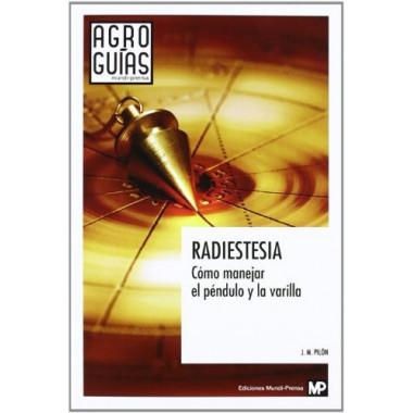 Radiestesia Como Manejar el Pendulo y la Varilla