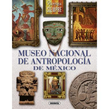 Museo Nacional de Antropolog°a de Mexico