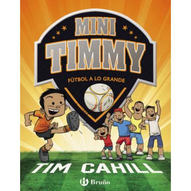 Mini Timmy 2 Futbol a lo GRANDE