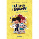 Mario y Daniela Son Grandes Amigos