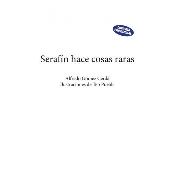 Serafin Hace Cosas Raras