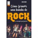 Como Formar una Banda de Rock