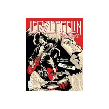 Led Zeppelin la Novela Grafica del Rock