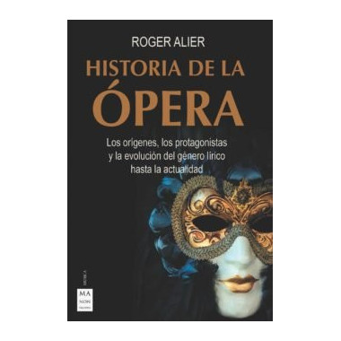 Historia de la Opera