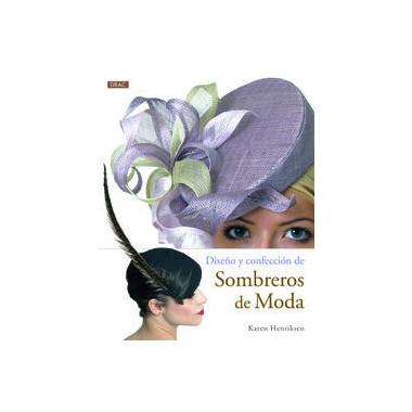 Dise—o y Confeccion de Sombreros de Moda