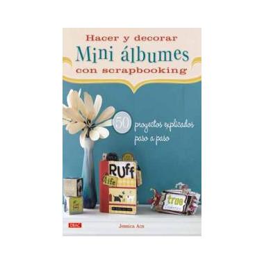 Hacer y Decorar Mini Albumes con Scrapbooking