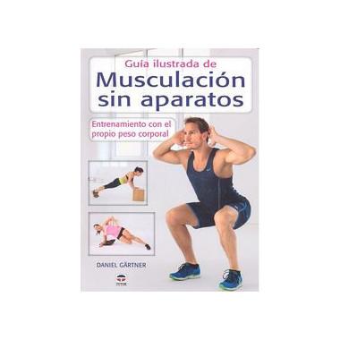 Guia Ilustrada Musculacion sin Aparatos