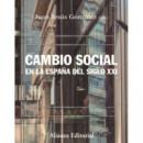 Cambio Social en la Espa—a del Siglo Xxi