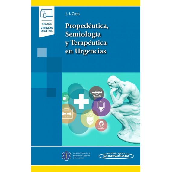 Propedeutica, Semiologia y Terapeutica en Urgencias (incluy