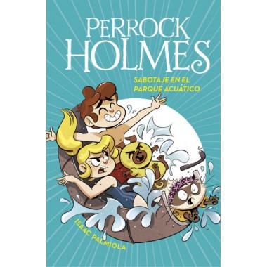 Sabotaje en el Parque Acuatico Perrock Holmes 14