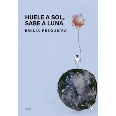 Huele a Sol Sabe a Luna