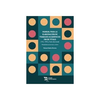 Manual para Elaboracion Trabajos Academicos Fin de Titulo