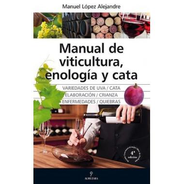 Manual de Viticultura Enologia y CATA